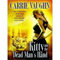 Kitty and the Dead Man's Hand  - Marguerite Gavin, Carrie Vaughn