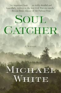 Soul Catcher - Michael C. White