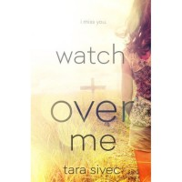 Watch Over Me - Tara Sivec