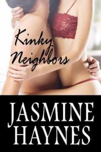 Kinky Neighbors - Jasmine Haynes