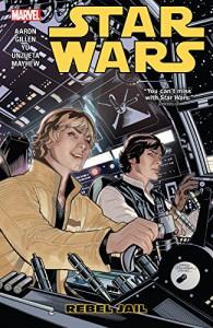 Star Wars Vol. 3: Rebel Jail (Star Wars (2015-)) - Kieron Gillen, Jason Aaron, Angel Unzueta, Mike Mayhew, Leinil Yu, Terry Dodson