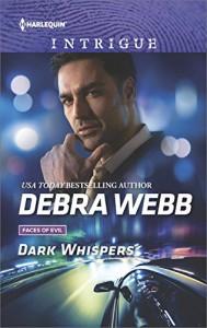 Dark Whispers (Faces of Evil) - Debra Webb