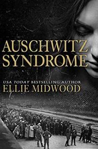 Auschwitz Syndrome - Ellie Midwood