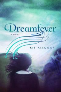 Dreamfever - Kit Alloway
