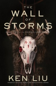 Wall of Storms - Ken Liu