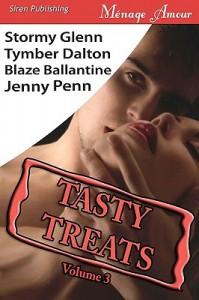 Tasty Treats, Volume 3 (includes Wolf Creek Pack, #2) - Jenny Penn, Stormy Glenn, Tymber Dalton