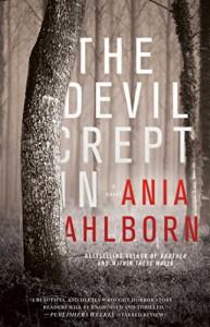 The Devil Crept In - Ania Ahlborn