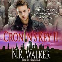 Cronin's Key II (Cronin's Key #2) - N.R. Walker, Joel Leslie