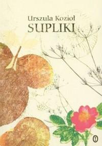 Supliki - Urszula Kozioł