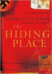 The Hiding Place Publisher: Blackstone Audio, Inc.; Unabridged edition - John and Elizabeth Sherrill Corrie Ten Boom