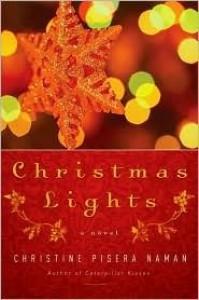 Christmas Lights: A Novel - Christine Pisera Naman