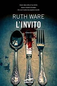 L'invito - Ruth Ware, Valeria Galassi