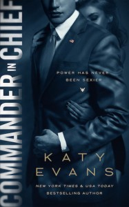 Commander in Chief (White House Book 2) - Katy Evans