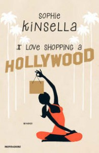 I love shopping a Hollywood - Sophie Kinsella