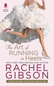 The Art of Running in Heels - Rachel Gibson