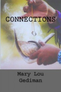 CONNECTIONS - Mary Lou Gediman