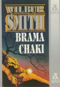 Brama Chaki - Wilbur Smith