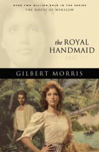 The Royal Handmaid - Gilbert Morris