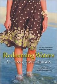Redeeming Waters - Vanessa Davis Griggs