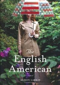 The English American - Alison Larkin
