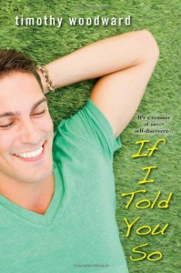 If I Told You So - Timothy Woodward