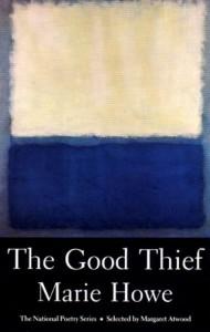 The Good Thief - Marie Howe