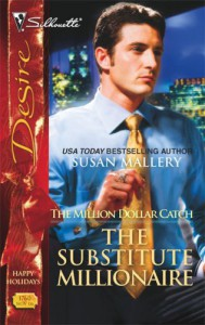 The Substitute Millionaire - Susan Mallery