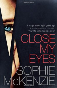 Close My Eyes - Sophie McKenzie