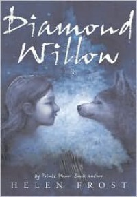 Diamond Willow - Helen Frost
