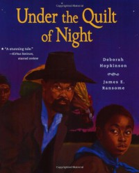 Under the Quilt of Night - James E. Ransome, Deborah Hopkinson