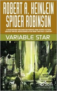 Variable Star - Robert A. Heinlein, Spider Robinson
