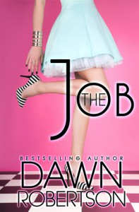 The Job - Volume One - Dawn  Robertson