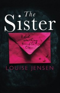 The Sister: A psychological thriller with a brilliant twist you won't see coming by Louise Jensen (2016-07-05) - Louise Jensen