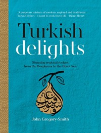 Turkish Delights - John Gregory Smith