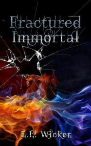 Fractured Immortal - E.L. Wicker