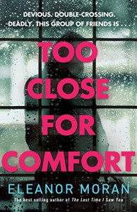 Too Close for Comfort - Eleanor Moran