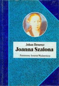 Joanna Szalona - Johan Brouwer