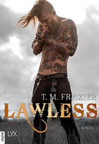 Lawless (King 3) - T. M. Frazier