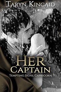 Her Captain (Tempting Signs Book 10) - Taryn Kincaid