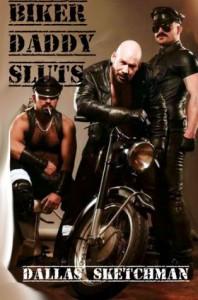 Biker Daddy Sluts - Dallas Sketchman