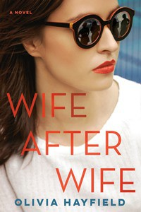 Wife After Wife - Olivia Hayfield