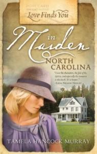 Love Finds You in Maiden, North Carolina - Tamela Hancock Murray