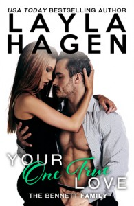 Your One True Love - Layla Hagen