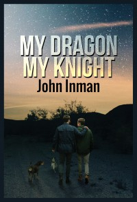 My Dragon, My Knight - John Inman