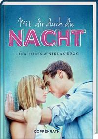Mit dir durch die Nacht - Lina Forss, Niklas Krog, Dagmar Lendt
