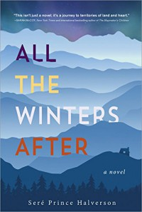 All the Winters After - Seré Prince Halverson