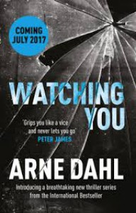 Watching You - Arne Dahl, Neil Smith