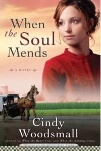 When the Soul Mends (Sisters of the Quilt, Book 3) - Cindy Woodsmall
