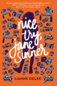Nice Try, Jane Sinner - Lianne Oelke