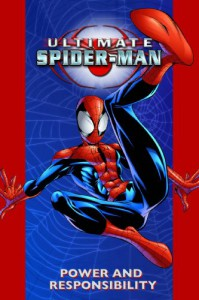 Ultimate Spider-Man Vol. 1: Power and Responsibility - Brian Michael Bendis